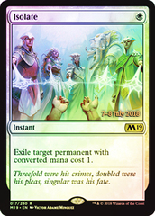 Isolate - Foil - Prerelease Promo