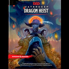 5th Edition - Waterdeep: Dragon Heist