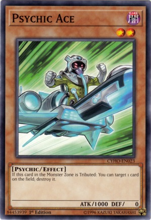 Psychic Ace - CYHO-EN023 - Common - 1st Edition