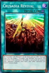 Crusadia Revival - CYHO-EN054 - Super Rare - 1st Edition