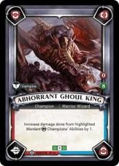 Abhorrant Ghoul King (Unclaimed) - Foil