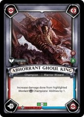 Abhorrant Ghoul King (Unclaimed)