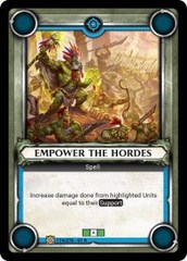 Empower the Hordes (Unclaimed)