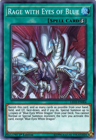Rage with Eyes of Blue - LED3-EN004 - Super Rare - 1st Edition