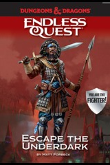 Escape the Underdark: An Endless Quest Book HC