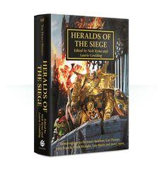 Horus Heresy: Heralds Of The Siege (Hb)
