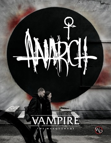 Vampire: The Masquerade: Anarch