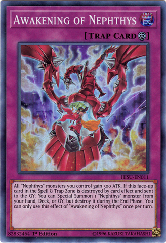 Awakening of Nephthys - HISU-EN011 - Super Rare - 1st Edition