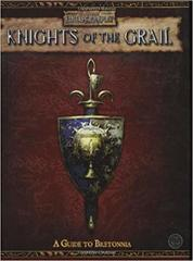 Knights of the Grail: A Guide to Bretonnia