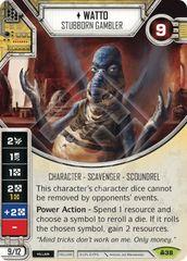 Watto - Stubborn Gambler