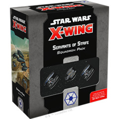 Star Wars X-Wing - Second Edition - Servants of Strife Squadron Pack