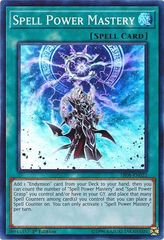 Spell Power Mastery - SR08-EN022 - Super Rare - 1st Edition