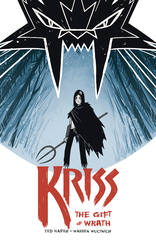 Kriss: Gift Of Wrath Trade Paperback