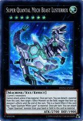 Super Quantal Mech Beast Lusterrex - DANE-EN037 - Super Rare - Unlimited Edition