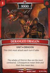 Deranged Dragon