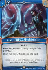 Gathering Shardlight