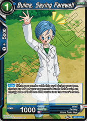 Bulma, Saying Farewell - BT7-033 - C - Foil