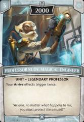 Professor Rudy, Magical Engineer