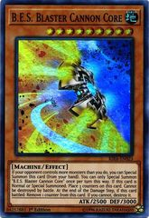 B.E.S. Blaster Cannon Core - RIRA-EN023 - Super Rare - 1st Edition on Channel Fireball
