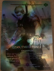 Eitan, Exiled Prince (Serial Numbered)