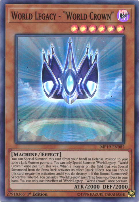 World Legacy - World Crown - MP19-EN082 - Super Rare - 1st Edition