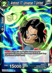 Android 17, Universe 7 United - DB1-028 - UC on Channel Fireball