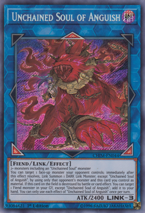 Unchained Soul of Anguish - CHIM-EN044 - Secret Rare - 1st Edition