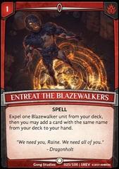 Entreat the Blazewalkers