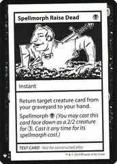 Spellmorph Raise Dead