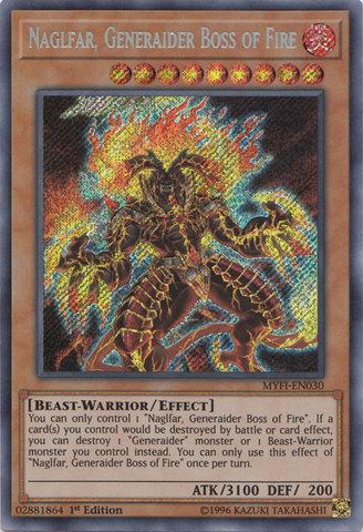 Naglfar, Generaider Boss of Fire - MYFI-EN030 - Secret Rare - 1st Edition