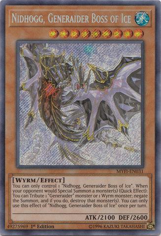 Nidhogg, Generaider Boss of Ice - MYFI-EN031 - Secret Rare - 1st Edition
