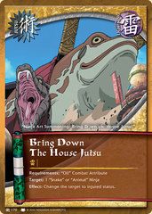 Bring Down The House Jutsu - J-170 - Common - Unlimited Edition