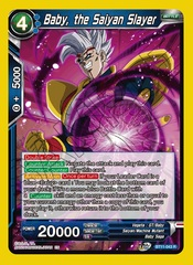 Baby, the Saiyan Slayer - BT11-043 - R - Foil