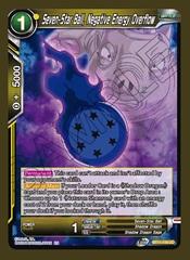 Seven-Star Ball, Negative Energy Overflow - BT11-116 - UC