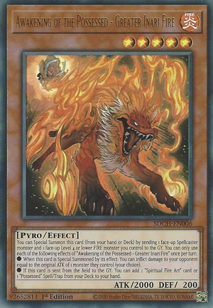Awakening of the Possessed - Greater Inari Fire - SDCH-EN006 - Ultra Rare - 1st Edition