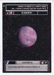 Clak'dor VII - Unlimited Edition - Rare