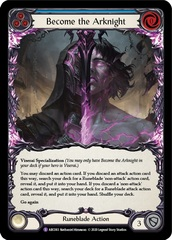 Become the Arknight - Rainbow Foil - Unlimited Edition