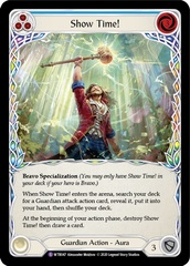 Show Time! - Rainbow Foil - Unlimited Edition