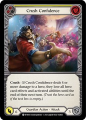 Crush Confidence (Yellow) - Rainbow Foil - Unlimited Edition