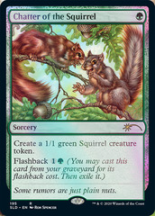 Chatter of the Squirrel - Foil