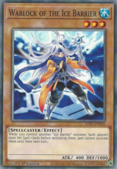 Warlock of the Ice Barrier - SDFC-EN010 - Common - 1st Edition