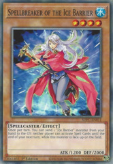 Spellbreaker of the Ice Barrier - SDFC-EN011 - Common - 1st Edition