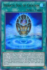 Hieratic Seal of Creation - GFTP-EN005 - Ultra Rare - 1st Edition