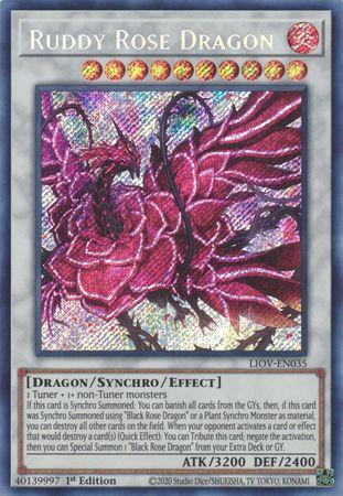 Ruddy Rose Dragon - LIOV-EN035 - Secret Rare - 1st Edition