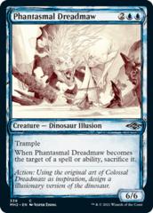 Phantasmal Dreadmaw - Showcase