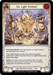 Arc Light Sentinel - Rainbow Foil - Unlimited Edition