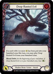 Deep Rooted Evil - Rainbow Foil - Unlimited Edition