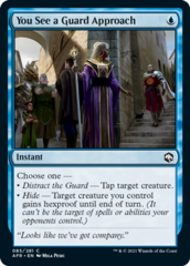 You See a Guard Approach - Foil