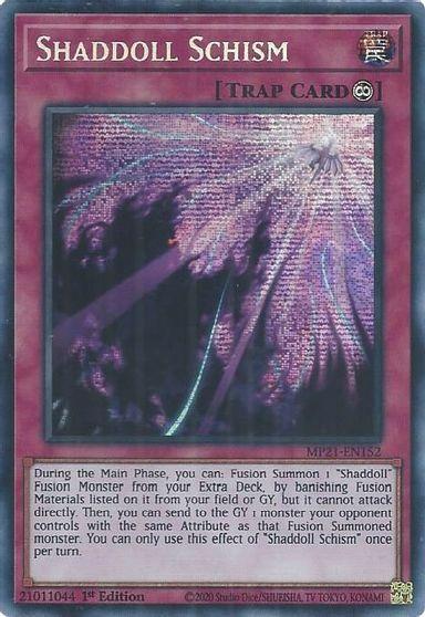 Shaddoll Schism - MP21-EN152 - Prismatic Secret Rare - 1st Edition