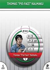 - #B03 Thomas Pie-Face Kalmaku